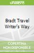 Bradt Travel Writer's Way