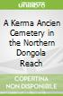 A Kerma Ancien Cemetery in the Northern Dongola Reach