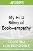 My First Bilingual Book–empathy