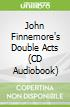 John Finnemore's Double Acts (CD Audiobook)