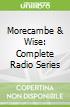 Morecambe & Wise: Complete Radio Series