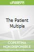 The Patient Multiple libro str