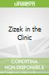 Zizek in the Clinic
