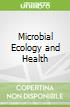 Microbial Ecology and Health