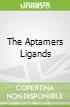 The Aptamers Ligands