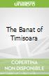 The Banat of Timisoara