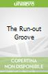The Run-out Groove