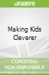 Making Kids Cleverer