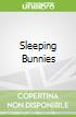Sleeping Bunnies