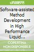 Software-assisted Method Development in High Performance Liquid Chromatography