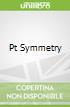 Pt Symmetry