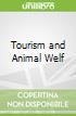 Tourism and Animal Welf