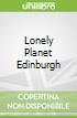 Lonely Planet Edinburgh