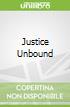 Justice Unbound
