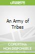 An Army of Tribes