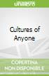 Cultures of Anyone