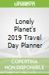 Lonely Planet's 2019 Travel Day Planner