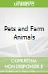 Pets and Farm Animals