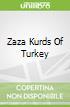Zaza Kurds Of Turkey
