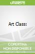 Art Class: