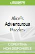 Alice's Adventurous Puzzles