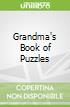 Grandma's Book of Puzzles