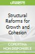 Structural Reforms for Growth and Cohesion