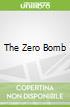 The Zero Bomb