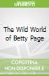 The Wild World of Betty Page