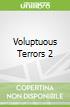 Voluptuous Terrors 2
