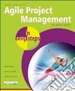 Agile Project Management libro in lingua di Carroll John