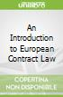 An Introduction to European Contract Law