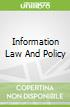 Information Law And Policy
