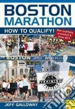 Boston Marathon libro in lingua di Galloway Jeff