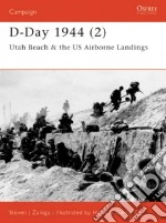 D-Day 1944 libro in lingua di Zaloga Steven J., Henry Mark