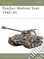 Panther Medium Tank 1942-45 libro in lingua di Hart Stephen A.