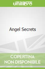 Angel Secrets libro in lingua di Jacky Newcomb