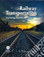 Railway Transportation libro in lingua di Ponnuswamy S.