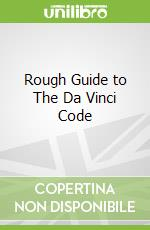 Rough Guide to The Da Vinci Code libro in lingua di Michael Haag