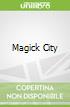 Magick City
