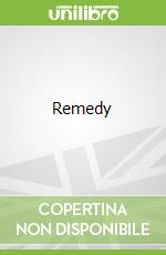 Remedy libro in lingua di Michelle Lovric