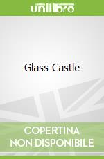 Glass Castle libro in lingua di Jeannette Walls