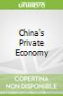 China's Private Economy