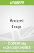 Ancient Logic