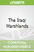 The Iraqi Marshlands