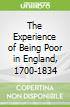 The Experience of Being Poor in England, 1700-1834