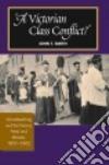 A Victorian Class Conflict? libro str