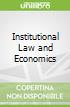 Institutional Law and Economics