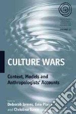Culture Wars libro in lingua di James Deborah (EDT), Plaice Evie (EDT), Toren Christina (EDT)