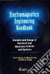 Electromagnetics Engineering Handbook: Analysis and Design of Electical and Electronic Devices and Systems
